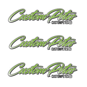 "Custom Petes Sticker 8"" 3 Pack (Green)"