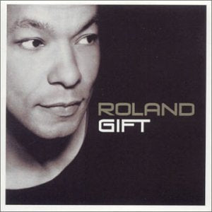 ROLAND GIFT - ROLAND GIFT Sent Sameday* Audio CD