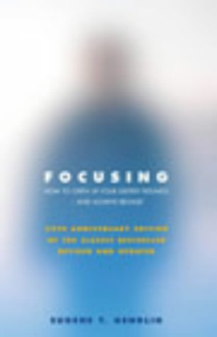 Eugene T. Gendlin - Focusing