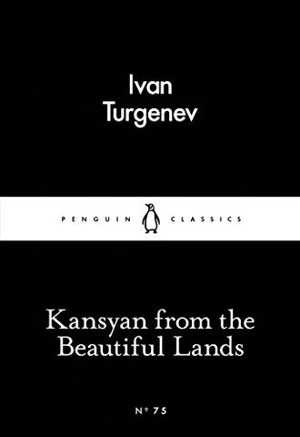 Ivan Turgenev - Kasyan from the Beautiful Lands