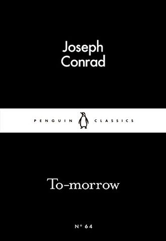 Joseph Conrad - To-morrow