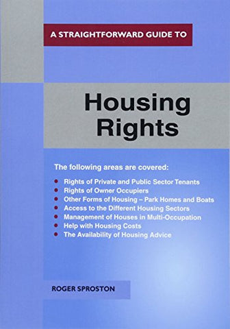 Roger Sproston - A Straightforward Guide To Housing Rights Revised Ed. 2018