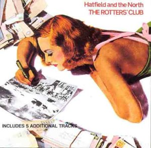 Hatfield and The North - The Rotters' Club Audio CD