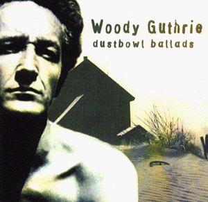 Woody Guthrie - Dust Bowl Ballads Audio CD
