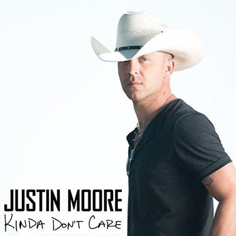 Justin Moore - Kinda Don't Care Audio CD