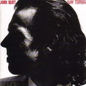 John Hiatt - Slow Turning Audio CD