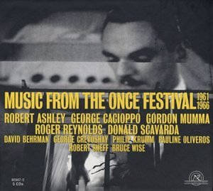 Music From the ONCE Festival 1961-1966 - Music From the ONCE Festival 1961-1966 Audio CD