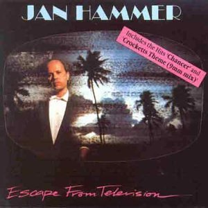 Jan Hammer - Escape From Television Audio CD
