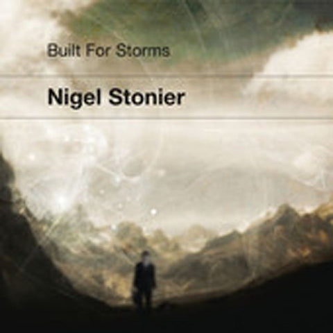 Nigel Stonier - BUILT FOR STORMS Audio CD