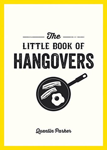 Quentin Parker - The Little Book of Hangovers