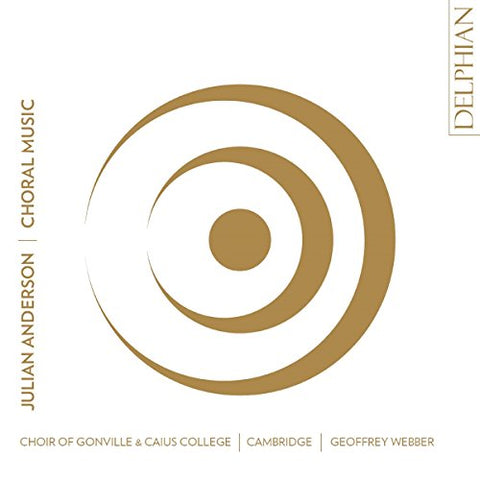 Cambridge Choir of Gonville and Caius College;Geoffrey Webber - Julian Anderson: Choral Music Audio CD