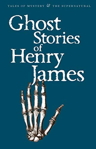 Henry James - Ghost Stories of Henry James