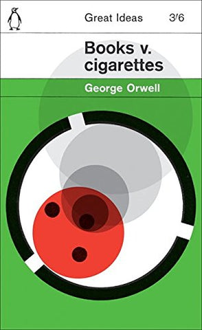George Orwell - Books v. Cigarettes