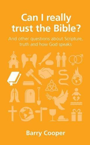 Senior Lecturer in Music Barry, PH.D. Cooper - Can I Really Trust the Bible?