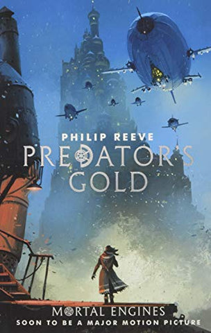 Philip Reeve - Predators Gold