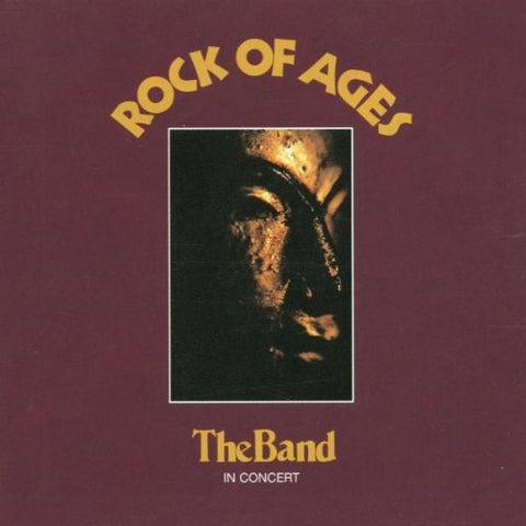 The Band - Rock Of Ages: The Band In Concert Audio CD