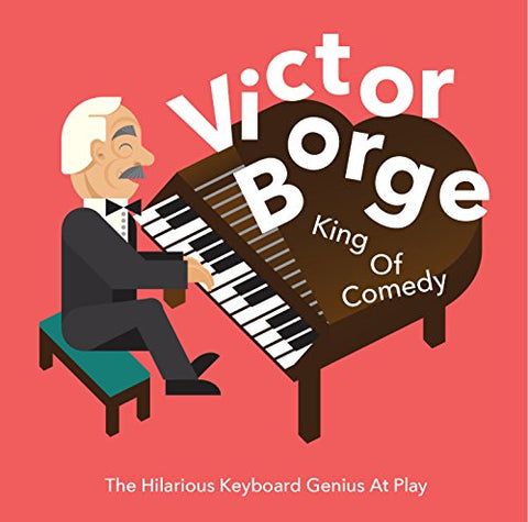 Victor Borge - King Of Comedy Audio CD