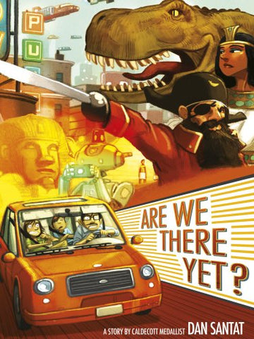 Dan Santat - Are We There Yet?