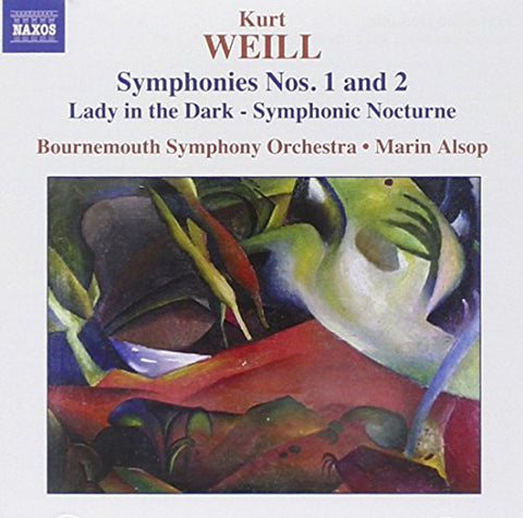 urt Weill - Kurt Weill: Symphonies Nos. 1 and 2; Lady in the Dark - Symphonic Nocturne Audio CD