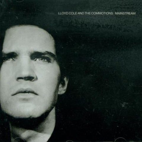 Lloyd Cole And The Commotions - Mainstream Audio CD