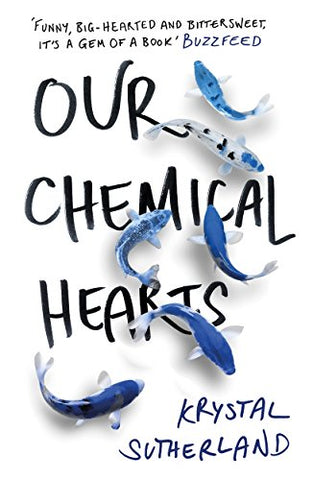 Krystal Sutherland - Our Chemical Hearts
