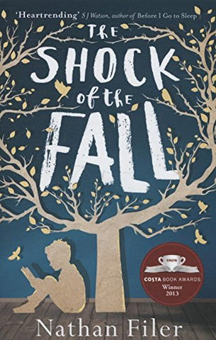 Nathan Filer - The Shock of the Fall