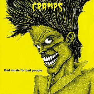 The Cramps - Bad Music for Bad People Audio CD