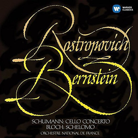 Mstislav Rostropovich - Schumann: Cello Concerto; Bloch: Schelomo Audio CD