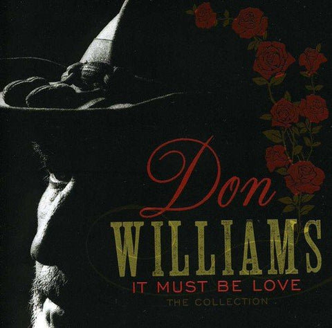 Don Williams - It Must Be Love: The Collection Audio CD
