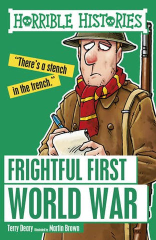 Terry Deary - Frightful First World War