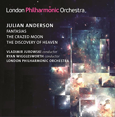 ulian Anderson - Julian Anderson: Fantasias / The Crazed Moon / The Discovery of Heaven Audio CD