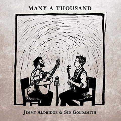 Jimmy Aldridge And Sid Goldsmith - Many A Thousand Audio CD
