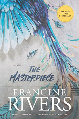 FRANCINE RIVERS - MASTERPIECE THE
