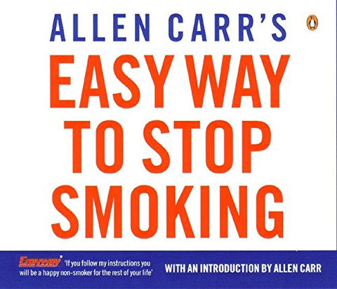 Allen Carr - Allen Carrs Easy Way to Stop Smoking