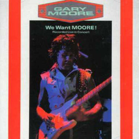 Gary Moore - We Want Moore Audio CD