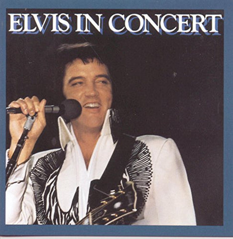 Elvis Presley - Elvis In Concert Audio CD