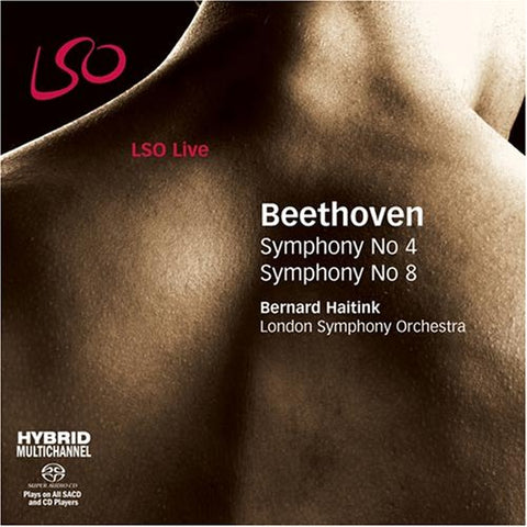 Ludwig van Beethoven - Beethoven - Symphonies Nos 4 and 8 (LSO, Haitink) Audio CD