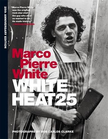 Marco Pierre White - White Heat 25