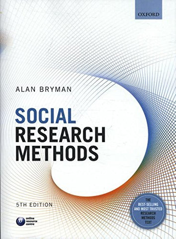 Alan (Professor of Organisational and Social Research, University of Leicester) Bryman - Social Research Methods