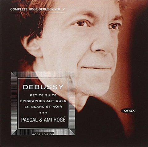 Pascal and Ami Roge - Debussy: Piano Music Vol. 5 Audio CD