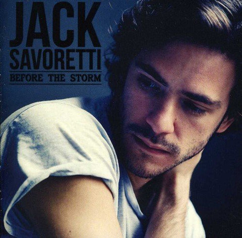 Jack Savoretti - Before the Storm Audio CD