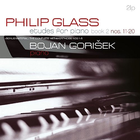 Philip Glass - Bojan Gorisek: Etudes For Piano Nos 11-20 + Metamorphosis 1-5 [2LP vinyl]