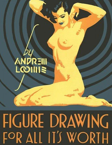 Loomis - Figure Drawing for All its Worth