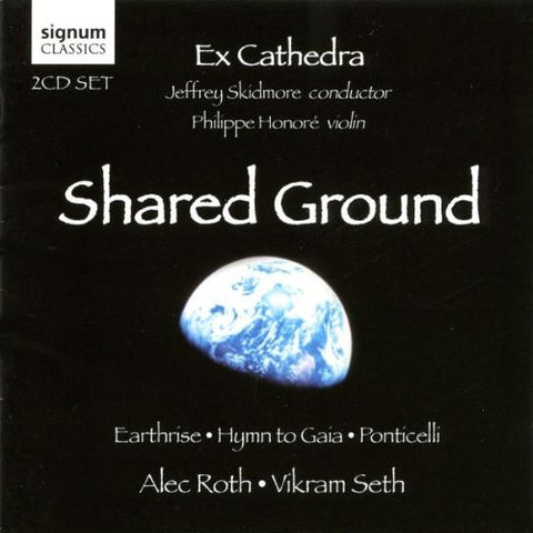 lec Roth - Alec Roth/Vikram Seth: Shared Ground Audio CD