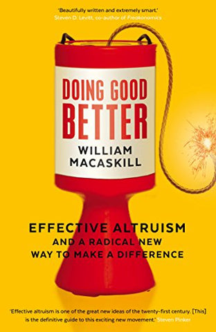 William MacAskill - Doing Good Better