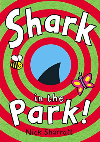 Nick Sharratt - Shark In The Park