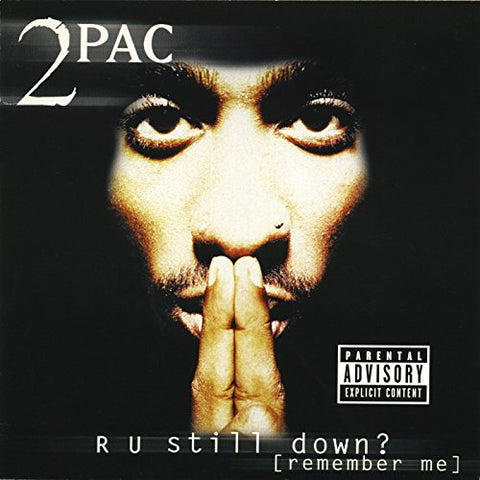 2Pac - R U Still Down? [Remember Me] Audio CD