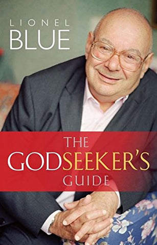 Lionel Blue - The Godseekers Guide