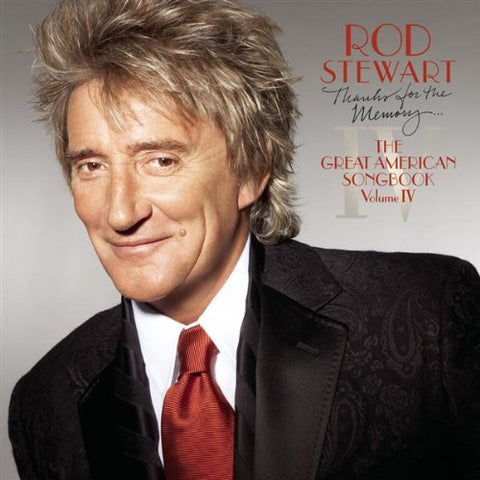 Rod Stewart - Thanks For The Memory: The Great American Songbook, Volume IV Audio CD