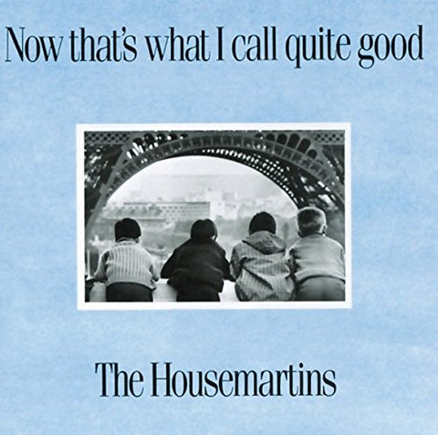The Housemartins - Now Thats What I Call Quite Good Audio CD